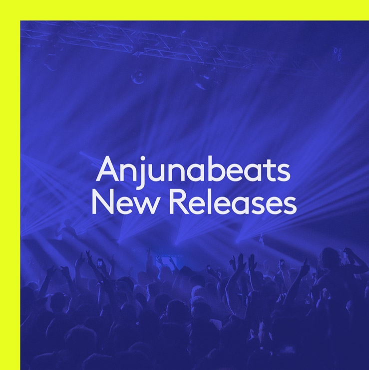 Anjunabeats New Releases