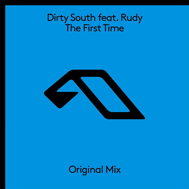 Dirty South feat. Rudy 'The First Time'
