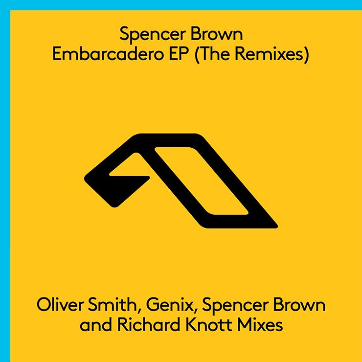 spencer brown embaradero remixes