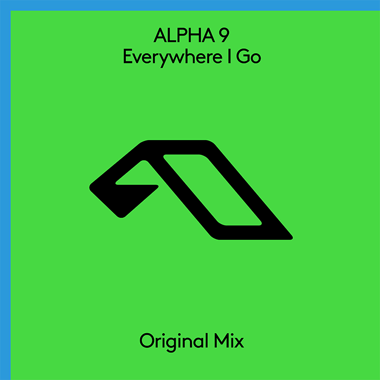 ALPHA 9 'Everywhere I Go'