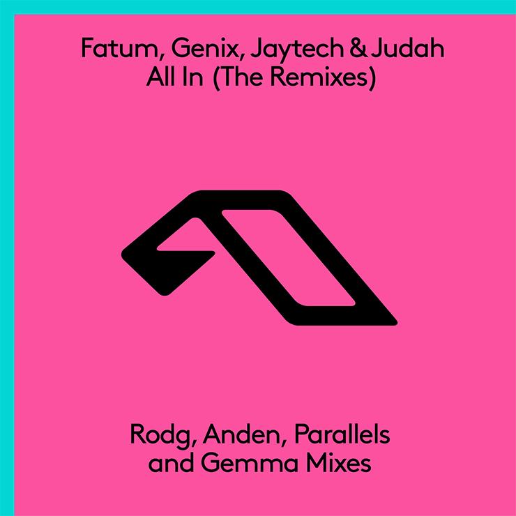 Fatum, Genix, Judah, Jaytech - All In (The Remixes)