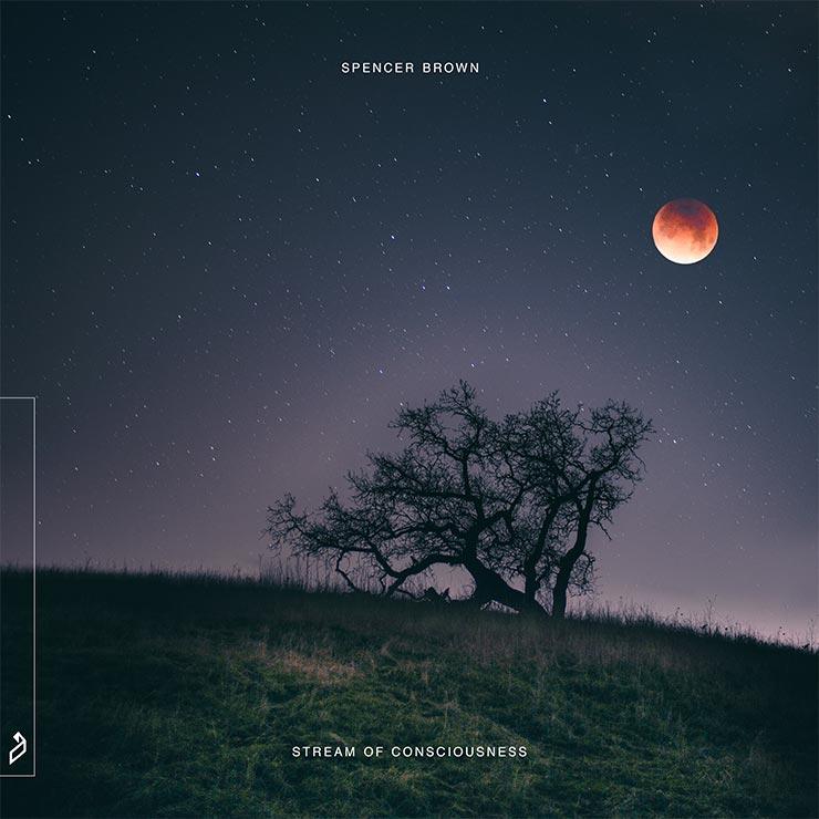 Spencer Brown - Stream of Consciousness
