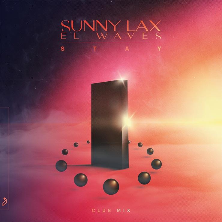 Sunny Lax 'Stay' (Club Mix)