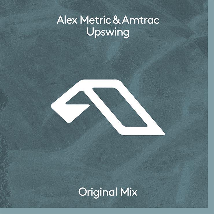 Alex Metric & Amtrac 'Upswing'