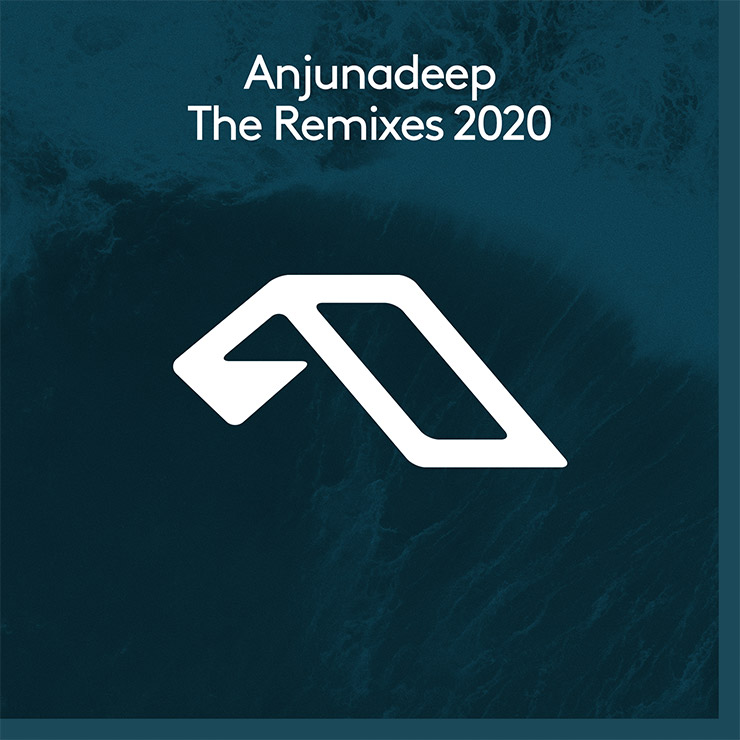 Anjunadeep The Remixes 2020