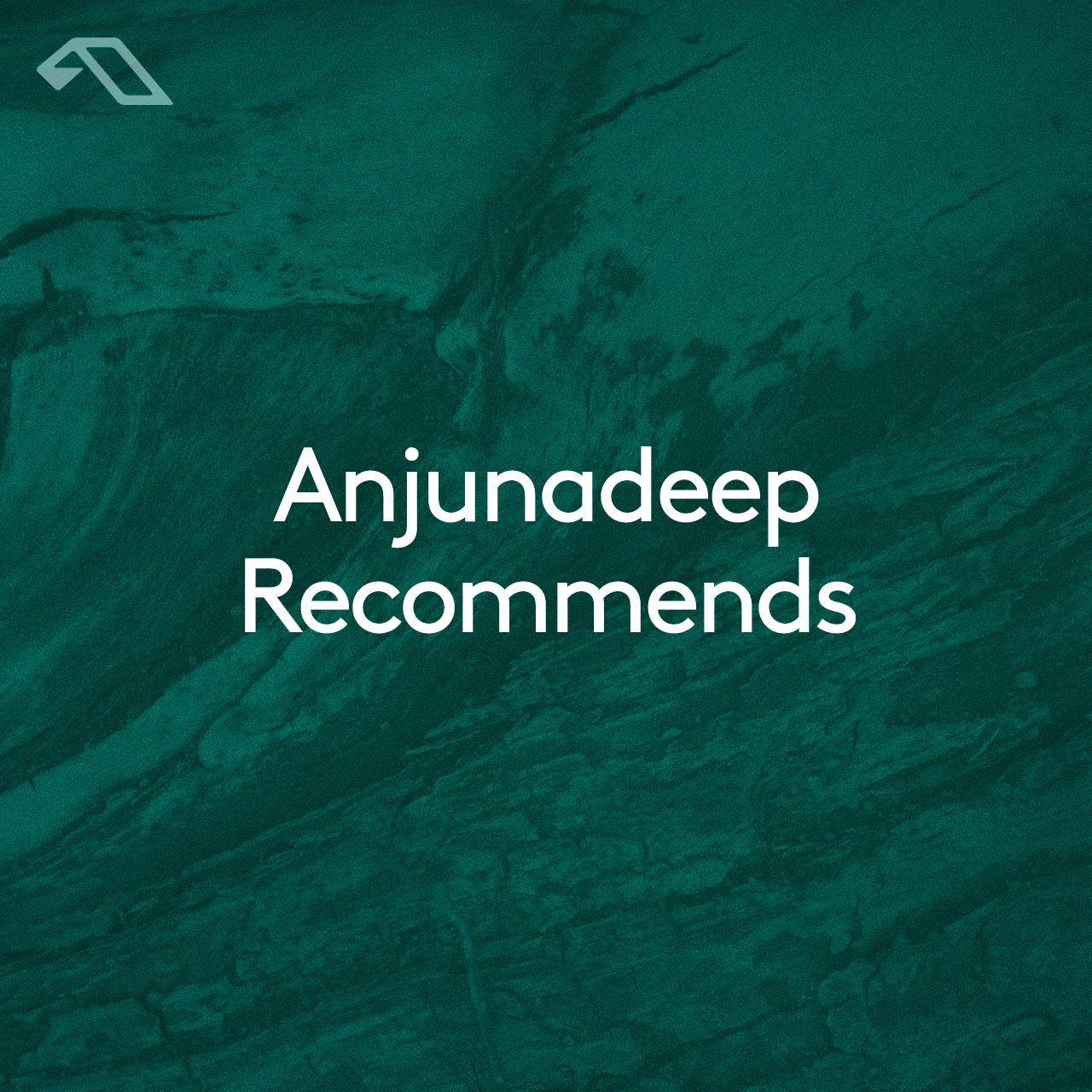 Anjunadeep New Releases