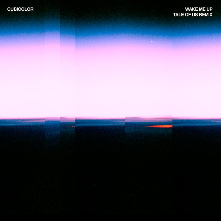 Cubicolor 'Wake Me Up' (Tale Of Us Remix)