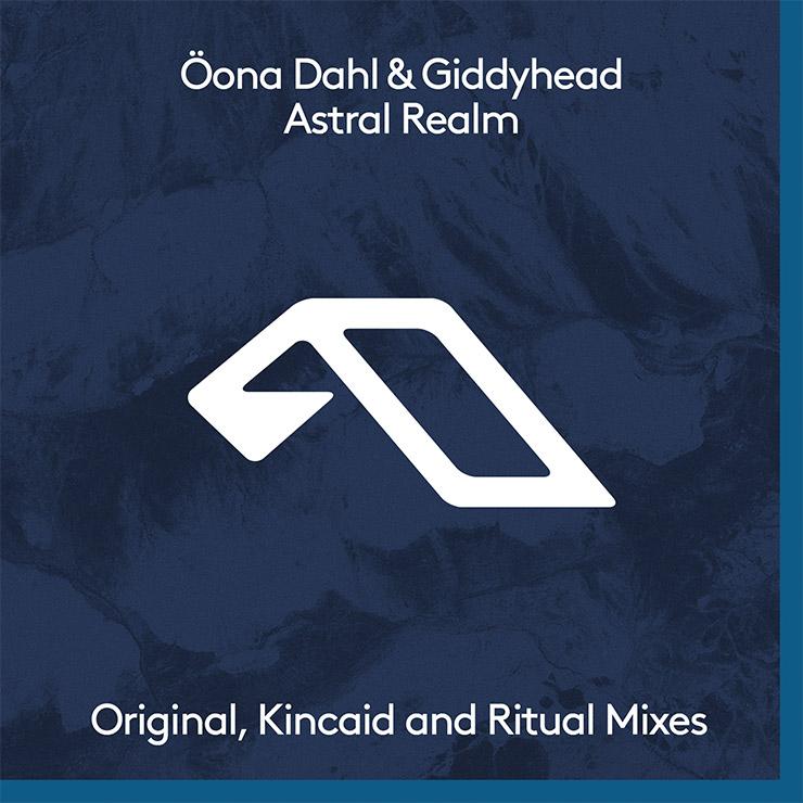 Öona Dahl & Giddyhead Astral Realm
