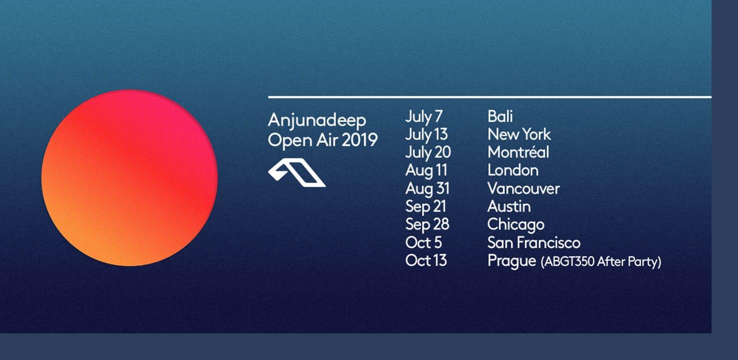 Anjunadeep Open Air - New Dates Added
